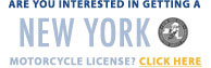 Are you interested in getting a New York Motorcycle License?